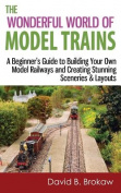 The Wonderful World of Model Trains