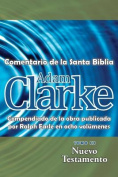 Adam Clarke, Comentario de La Santa Biblia, Tomo 3 [Spanish]