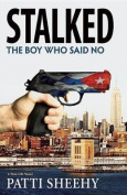 Stalked: The Boy Who Said No