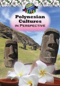 Polynesian Cultures in Perspective