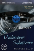 An Undercover Submissive [Safeword LLC 5]