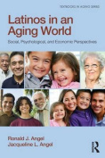 Latinos in an Aging World