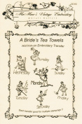 A 1940's Bride Designs for Days-of-the-Week Hot Iron Embroidery Transfers