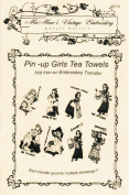 Pin-up Girls Tea Towels Hot Iron Embroidery Transfers