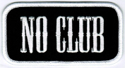 No Club Patch Embroidered Iron-On Independent Biker Emblem