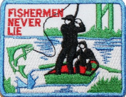 Fisherman Never Lie Fly Fishing Embroidered iron on Patch Z180