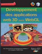 Developpement Des Applications Web 3D Avec Webgl [FRE]