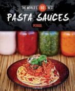 The World's 60 Best Pasta Sauces... Period.