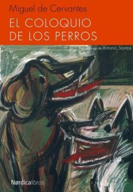 El Coloquio de Los Perros (Ilustrados)