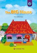 The Big House (Caramel Tree Readers