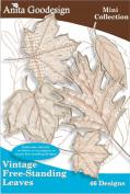 Anita Goodesign-vintage Free-standing Leaves