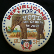 REPUBLICANS FOR BUSH Elephant VOTE FOR GEORGE IN 2004 Political Pin Back Button