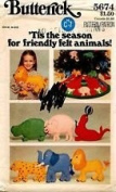 Butterick Pattern #5674 ONE SIZE ***TIS THE SEASON FOR FELT ANIMALS***