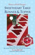 Sweetheart Runner & Topper Pattern