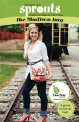 Sprouts THE MADISON BAG Quilting Sewing Fabric Pattern