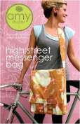 Amy Butler High Street Messenger Bag Sewing Pattern