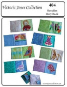 Baby's Soft Hawaiian Busy Book Sewing Pattern #404