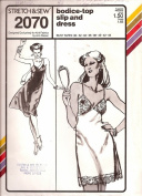 Stretch & Sew 2070 Misses Bodice Top Full Slip or Dress Sewing Pattern Sizes 30-32-34-36-38-40-42-44