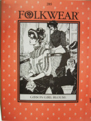 Folkwear #205 Gibson Girl Blouse Turn 20th Century Sewing Costume Pattern