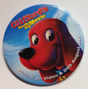"2004 Clifford the Big Red Dog ""CLIFFORD'S REALLY BIG MOVIE"" Movie Promotional Pin Back Button"
