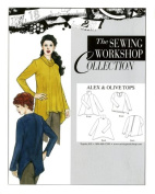 Patterns - Sewing Workshop Collection Alex & Olive Tops