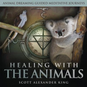 Healing with the Animals [Audio]