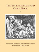 The Yuletide Song and Carol Book