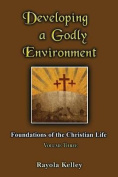 Developing a Godly Environment