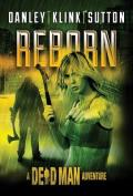 Reborn (A Dead Man Adventure)