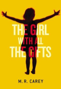 The Girl with All the Gifts  [Audio]