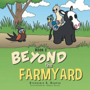 Beyond the Farmyard