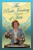 The Poetic Journey of Tea