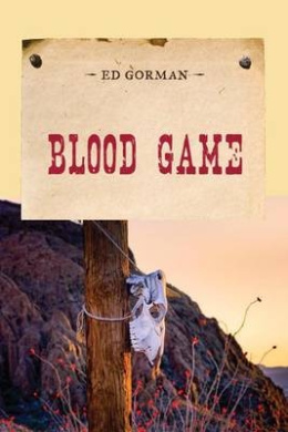 Blood Game (An Evans Novel of the West)