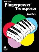 Fingerpower Transposer, Level Two