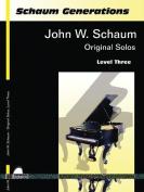 Schaum Generations John W. Schaum -- Original Solos
