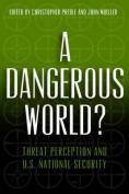 A Dangerous World?