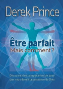 Be Perfect - But How? - French [FRE]