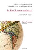 La Revolucion Mexicana [Spanish]