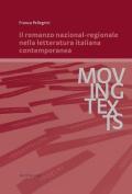 Il Romanzo Nazional-Regionale Nella Letteratura Italiana Contemporanea  [ITA]