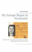 My Europe Began in Normandy
