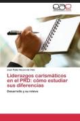 Liderazgos Carismaticos En El Prd [Spanish]