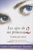 Ojos de Mi Princesa II [Spanish]