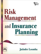 Risk Management and Insurance Planning