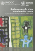 Good Governance for Prison Health in the 21st Century
