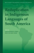 Reduplication in Indigenous Languages of South America