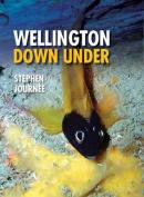 Wellington Down Under