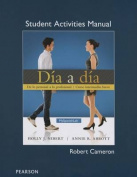 Student Activities Manual for Dia a Dia