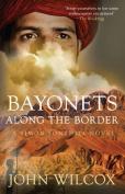 Bayonets Along the Border