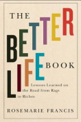 The Better Life Book