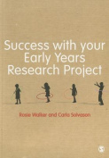 Success with Your Early Years Research Project